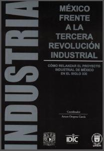 Industria_Mexicofrentealatercerarevolucionindustrial