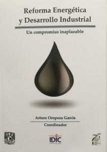Reforma Energetica y Desarrollo Industrial - libro 1