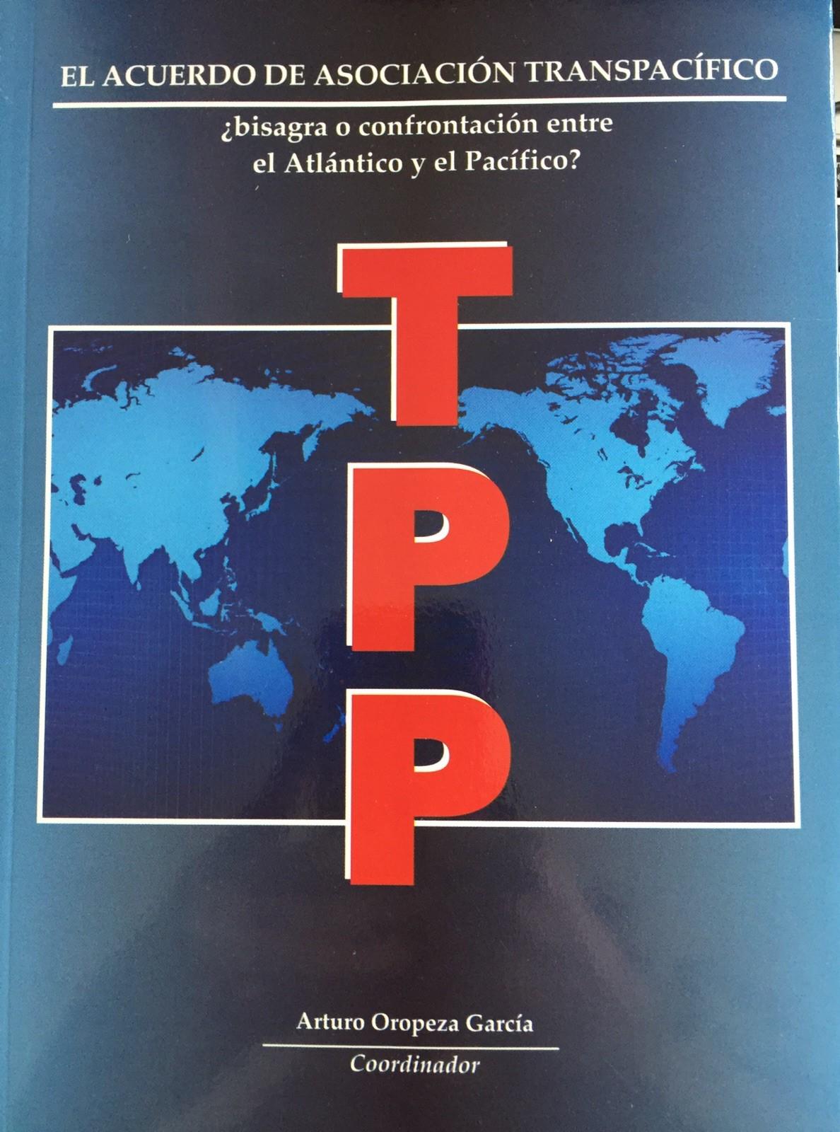 TPP_bisagra o confrontacion IIJUNAM 2013