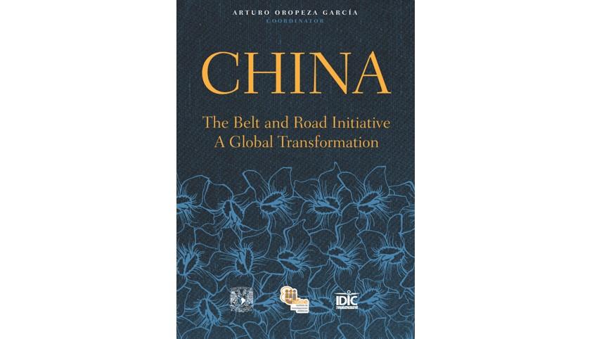 china the belt and road initiative arturo oropeza idic iij unam